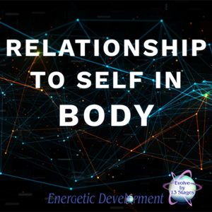 Relationship To Self In Body