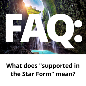 "FAQ: What does ""supported in the Star Form"" mean?"